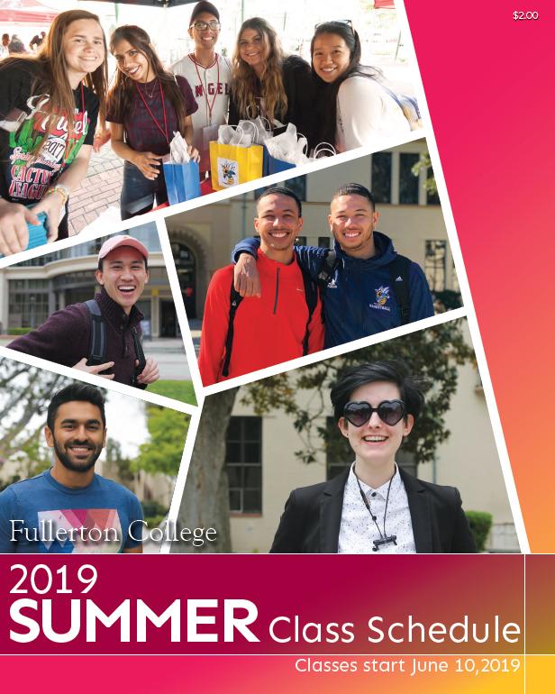Summer 2019 Course Schedule Catalog + Schedule | Fullerton College